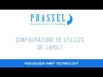 Prassel Academy - Creazione e apertura di un Layout in ViMS